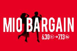「MIO BARGAIN」6月30日~7月13日開催☆KOYO天王寺ミオプラザ館店
