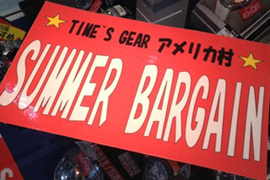 SUMMER BARGAIN開催☆TIME'S GEARアメリカ村店