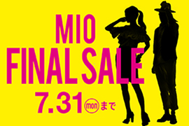 MIO FINAL SALE☆KOYO天王寺ミオプラザ館店